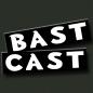 bastcast