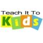 Teach It To Kids