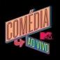 #comediamtvaovivo